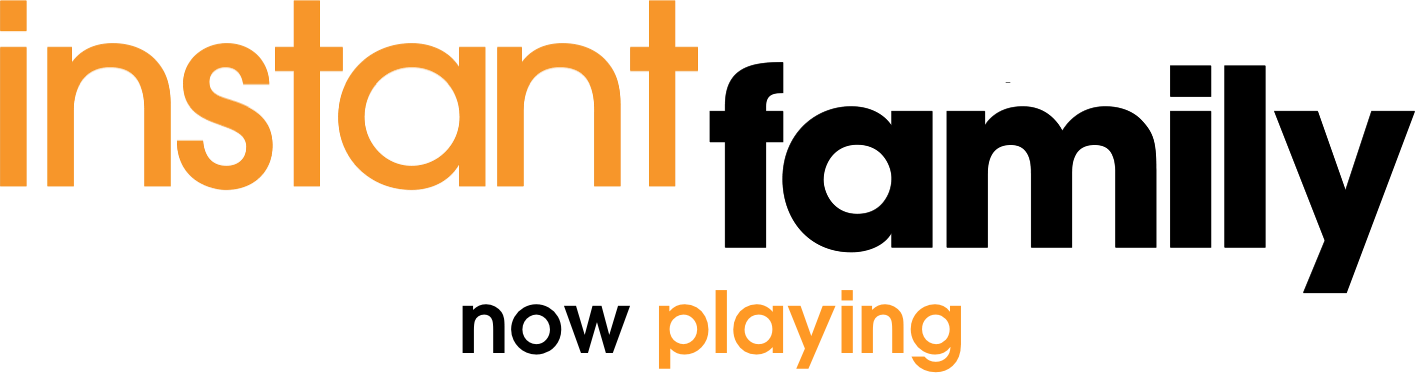 Instant Family: Synopsis | Paramount Pictures