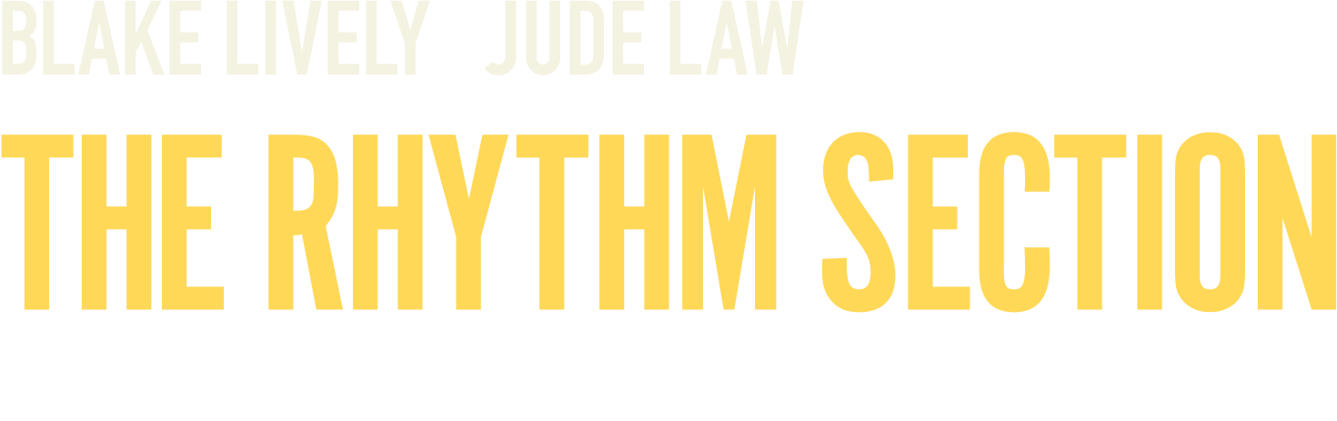 The Rhythm Section: Synopsis | Paramount Pictures