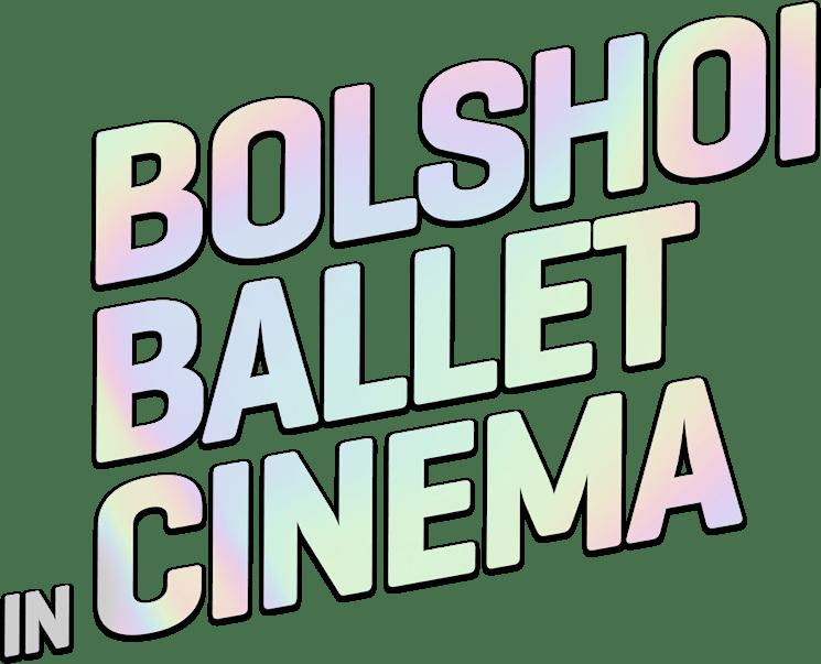 Bolshoi Ballet in Cinema