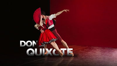 **DON QUIXOTE**  Principal dancers Ekaterina Krysanova and Semyon Chudin will take you on an exalting adventure in their quest of love in a world of toreadors, gypsies, and dryads with panache and sparkling technique.