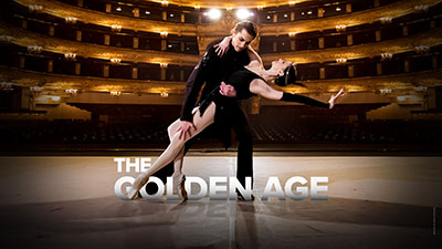 **THE GOLDEN AGE**   In the 1920's, The Golden Age cabaret is a favorite nightly haunt. The young fisherman Boris falls in love with Rita. He follows her to the cabaret and realizes that she is the beautiful dancer. This ballet on a jazzy score by Shostakovich and its music-hall atmosphere can be seen only at the Bolshoi!