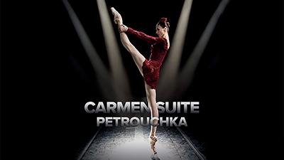 **CARMEN SUITE/PETROUCHKA**  Sur pointes, la sulfureuse Carmen n'a rien perdu de son esprit libre et mutin. Petrouchka porte en lui l'âme des Ballets Russes. Deux personnages aux caractères bien trempés pour une soirée féminin/masculin.