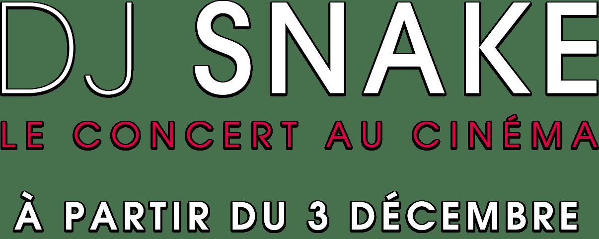 DJ Snake - Le concert au cinéma: Synopsis | Pathe Live