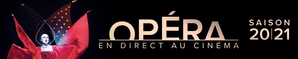 Bannière du film Metropolitan Opera 20/21 au cinéma