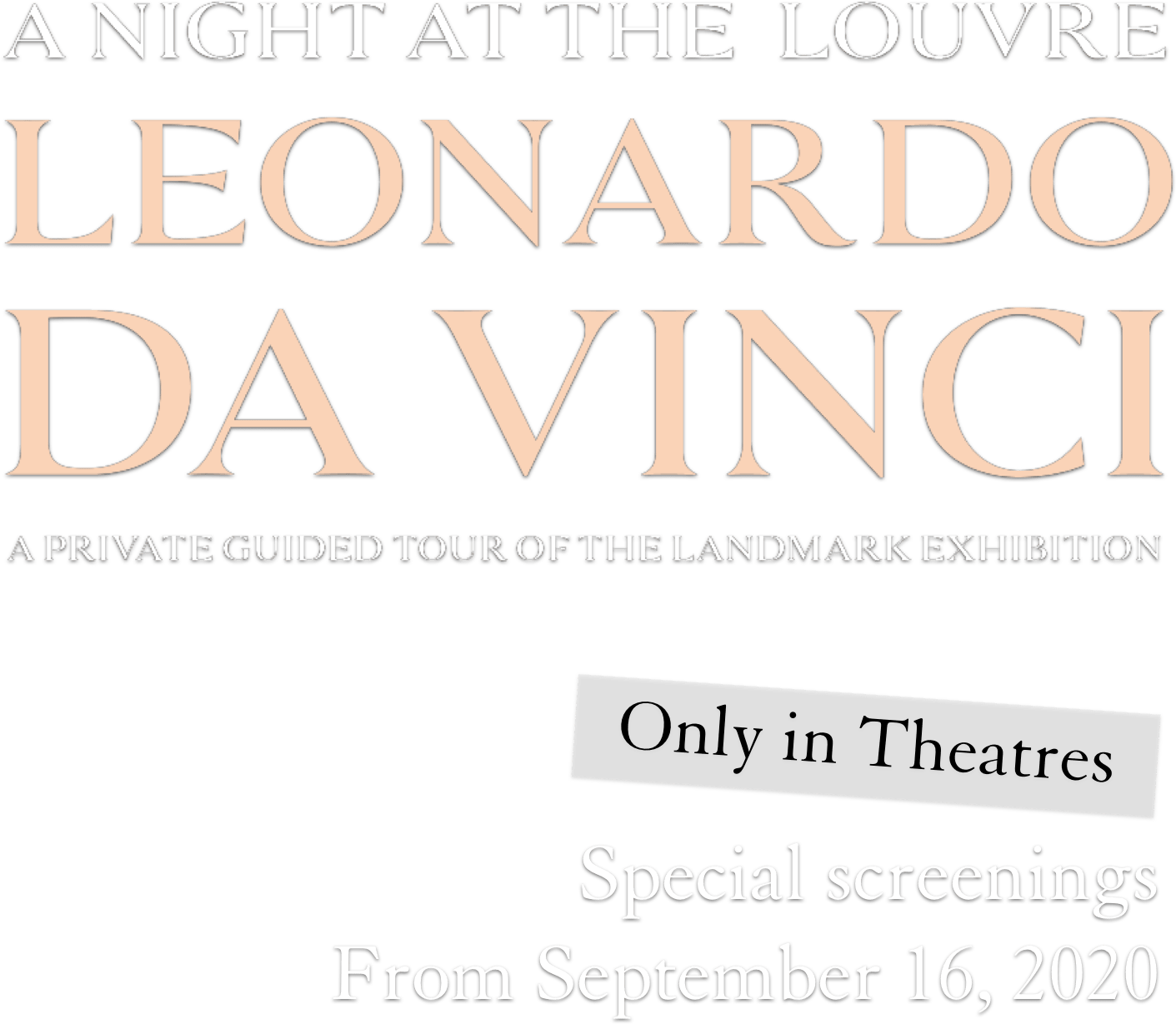 Night at the Louvre: Leonardo Da Vinci : %$SYNOPSIS% | Pathe Live