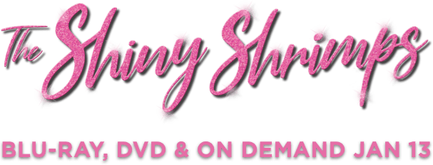 The Shiny Shrimps : %$SYNOPSIS% | Peccadillo Pictures