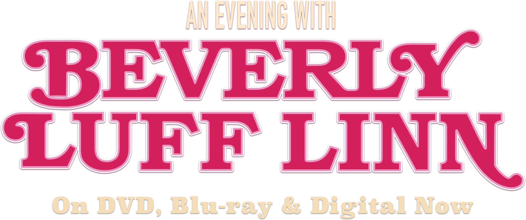 An Evening With Beverly Luff Linn : Synopsis | Picturehouse Entertainment