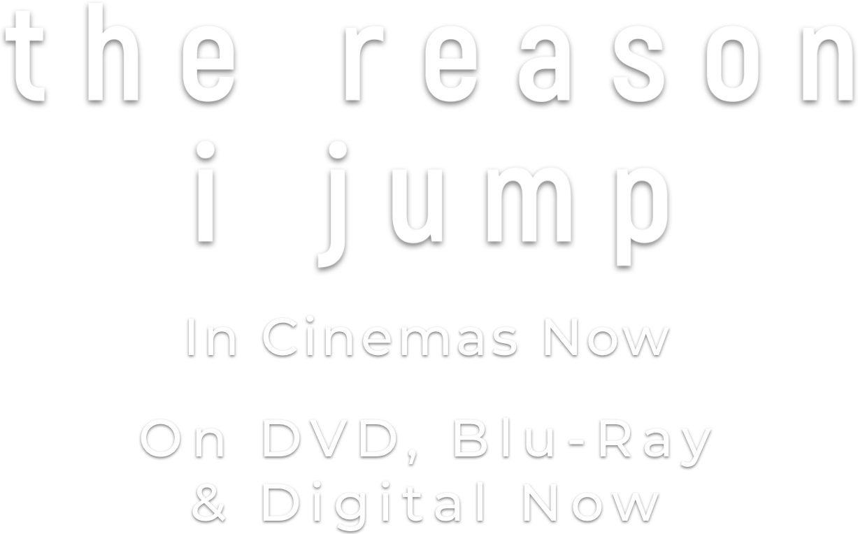 The Reason I Jump : %$SYNOPSIS% | Picturehouse Entertainment