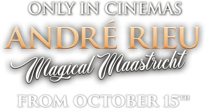 Andre Rieu Magical Maastricht : %$SYNOPSIS% | Piece of Magic