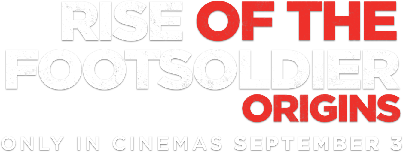 Title or logo for Rise of the Footsoldier: Origins