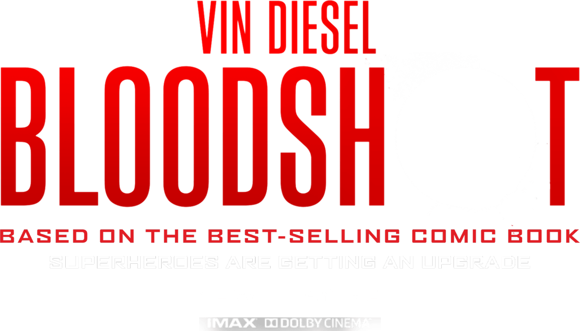 Bloodshot Movie Synopsis | Official Website | Sony Pictures