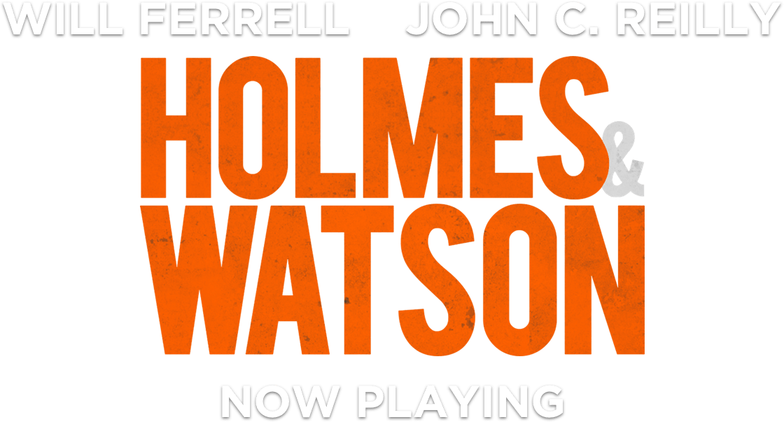 Holmes & Watson Movie Synopsis | Official Website | Sony Pictures