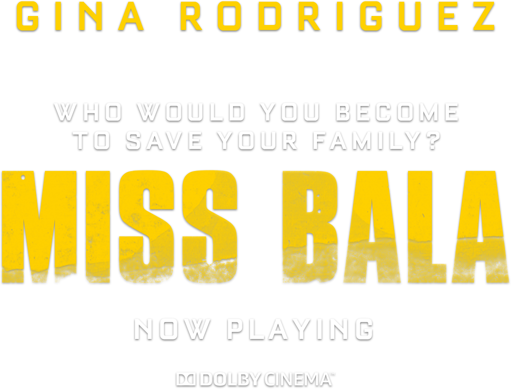 Miss Bala | Sony Pictures