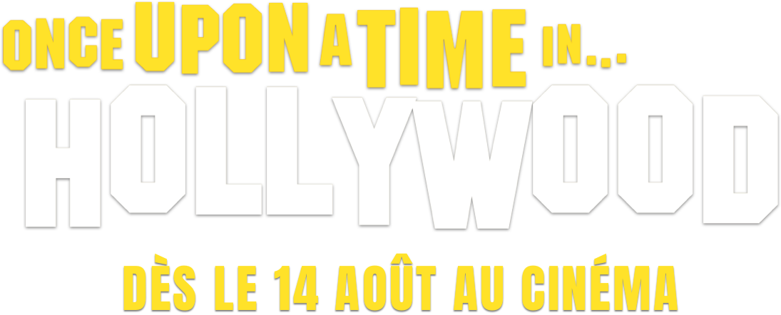 Once Upon a Time in Hollywood: Synopsis | Sony Pictures