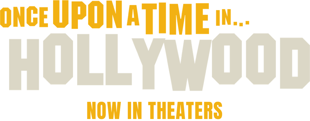 Once Upon a Time In... Hollywood: Synopsis | Sony Pictures