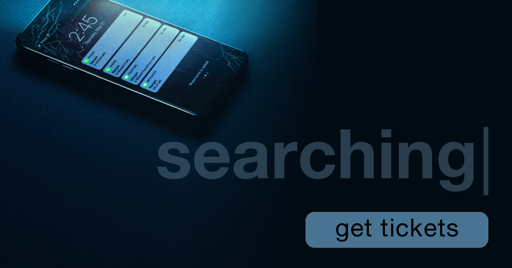 Searching Get Tickets