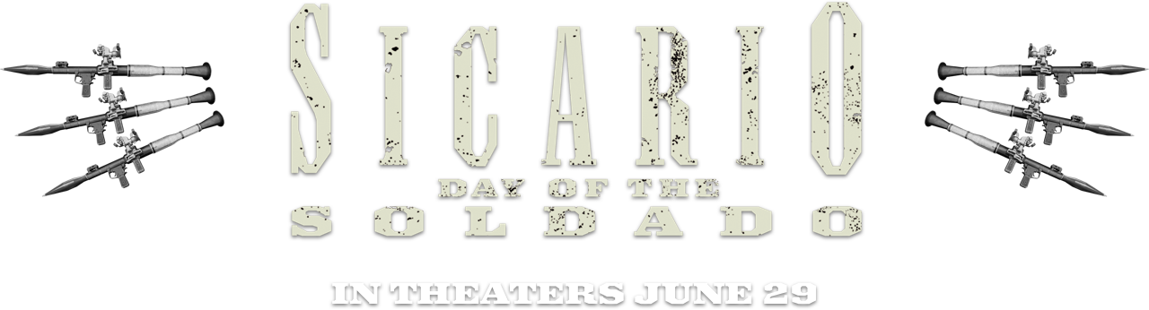 Sicario: Day of the Soldado : Synopsis | Sony Pictures