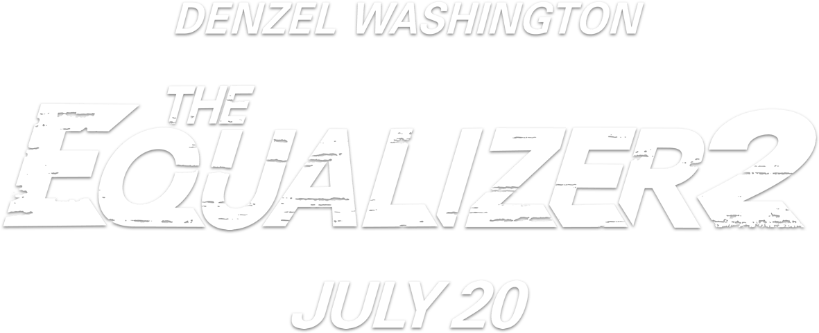 The Equalizer 2 : Synopsis | Sony Pictures