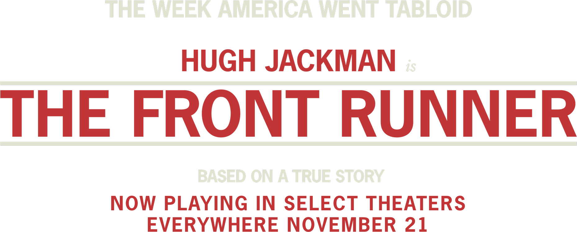 The Front Runner | Sony Pictures