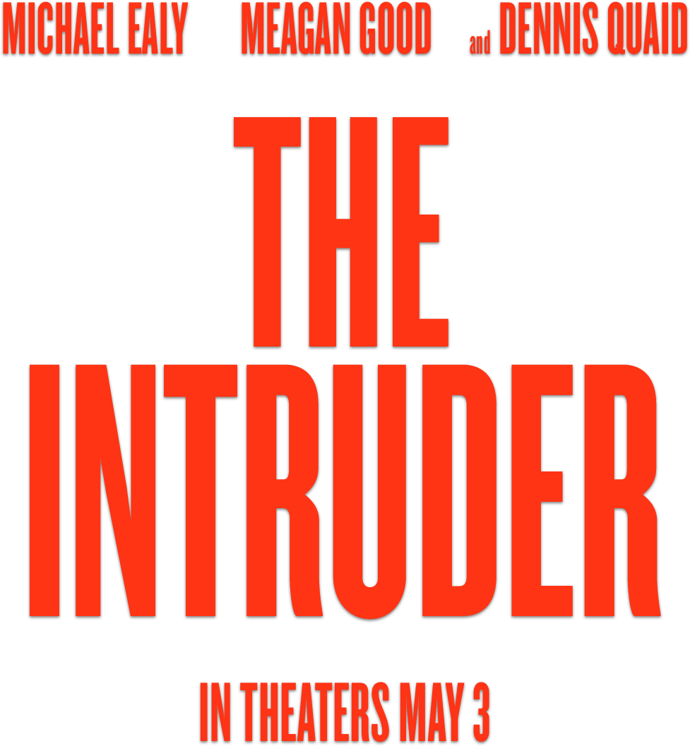 The Intruder: Synopsis | Sony Pictures