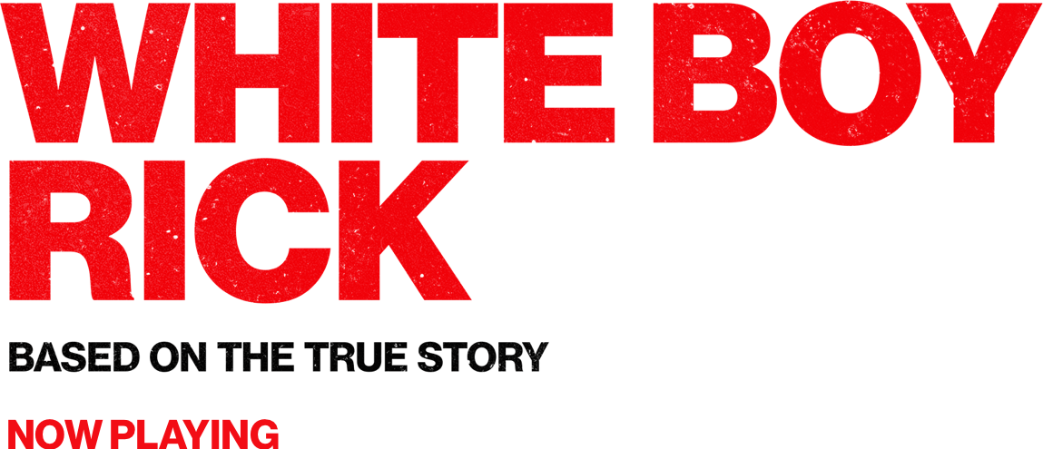 White Boy Rick: Synopsis | Sony Pictures