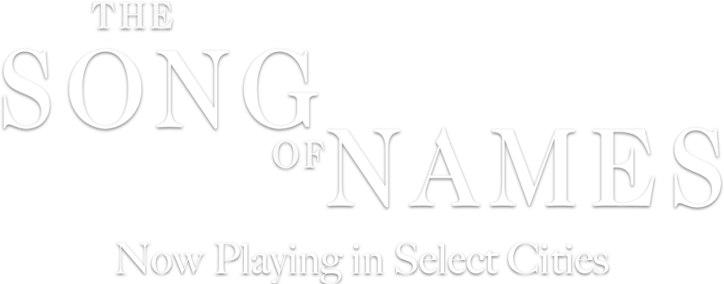 The Song of Names Movie Synopsis | Official Website | Sony Pictures Classics
