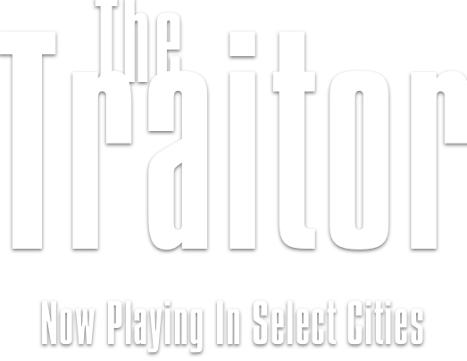The Traitor Movie Synopsis | Official Website | Sony Pictures Classics
