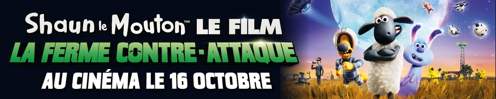 Bannière du film SHAUN LE MOUTON LE FILM : LA FERME CONTRE-ATTAQUE