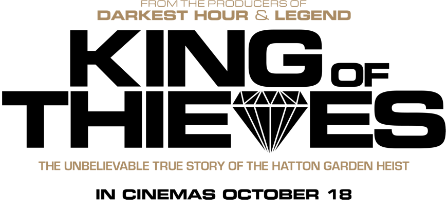 King of Thieves : Synopsis | STUDIOCANAL Intl