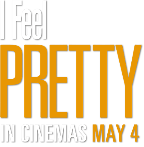 I Feel Pretty : Story | STX Entertainment