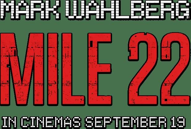 Mile 22 : Story | STX Entertainment