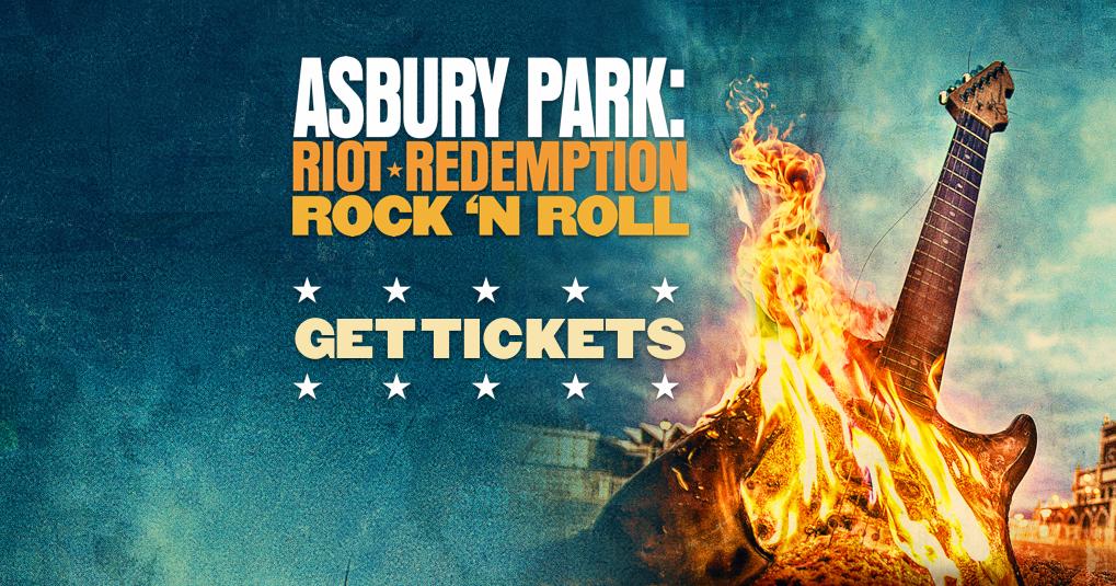 Asbury Park: Riot, Redemption, Rock 'N Roll: Get Tickets
