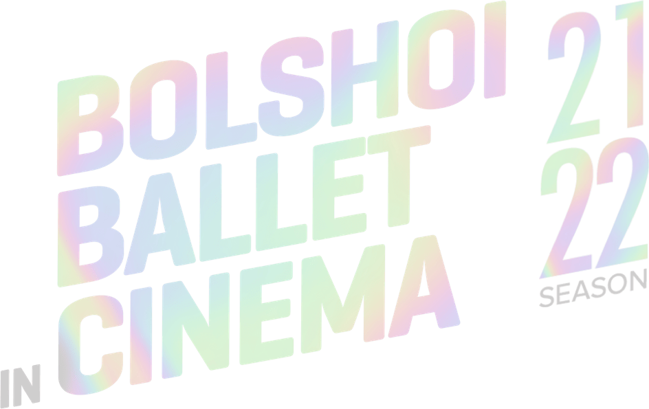 Bolshoi Ballet in Cinema : %$SYNOPSIS% | Trafalgar Releasing