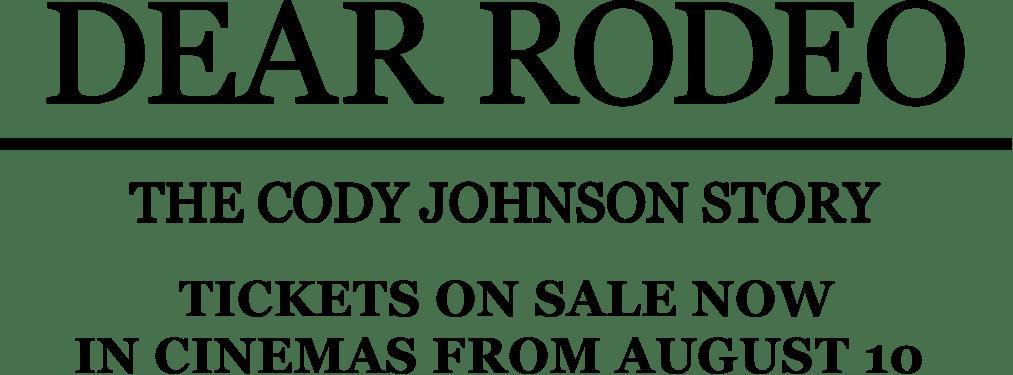 Dear Rodeo: The Cody Johnson Story: Synopsis | Trafalgar Releasing