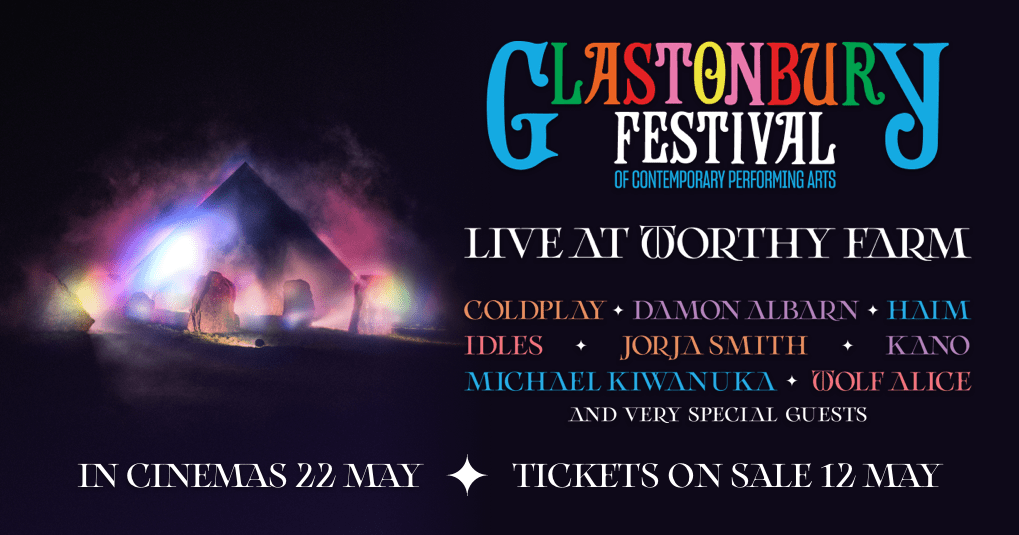 Glastonbury presents Live at Worthy Farm: Cinema Screenings & Ticket Booking - The Official Showtimes Destination