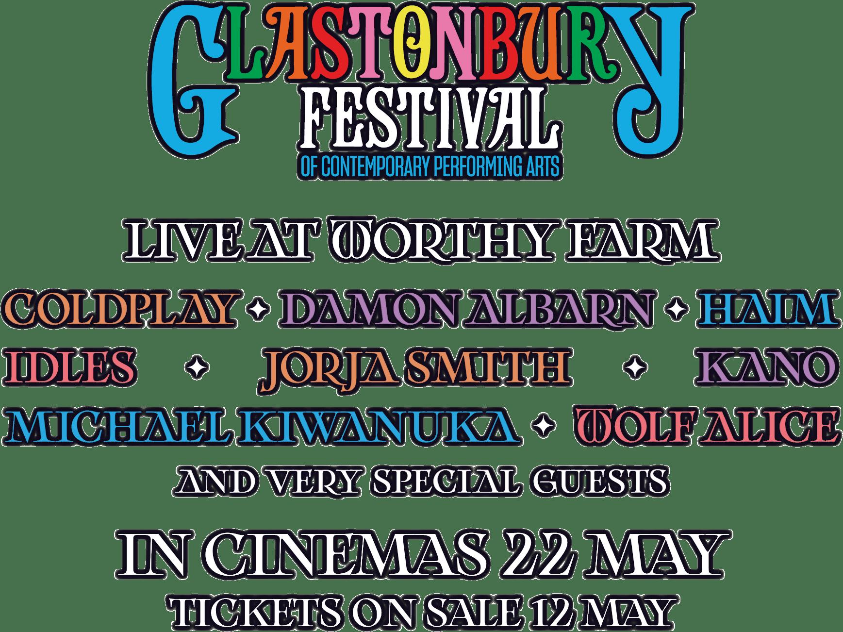 Glastonbury Presents - Live At Worthy Farm : %$SYNOPSIS% | Trafalgar Releasing