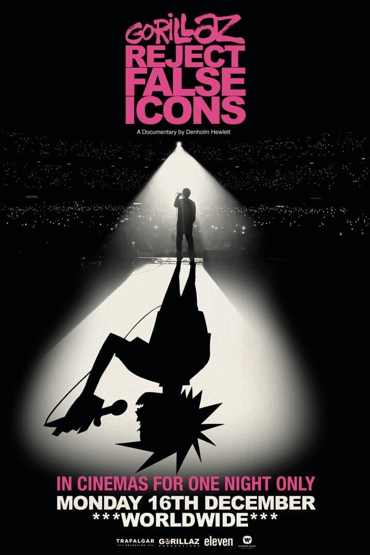 Poster image for GORILLAZ: REJECT FALSE ICONS