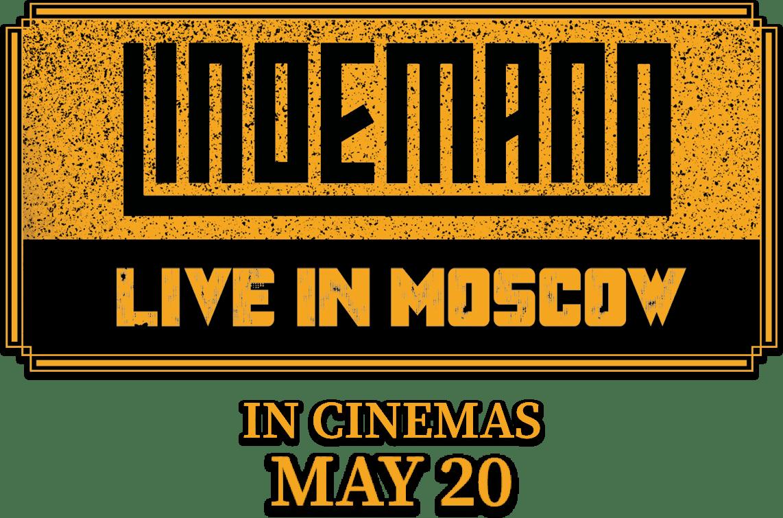 LINDEMANN - Live In Moscow : %$SYNOPSIS% | Trafalgar Releasing