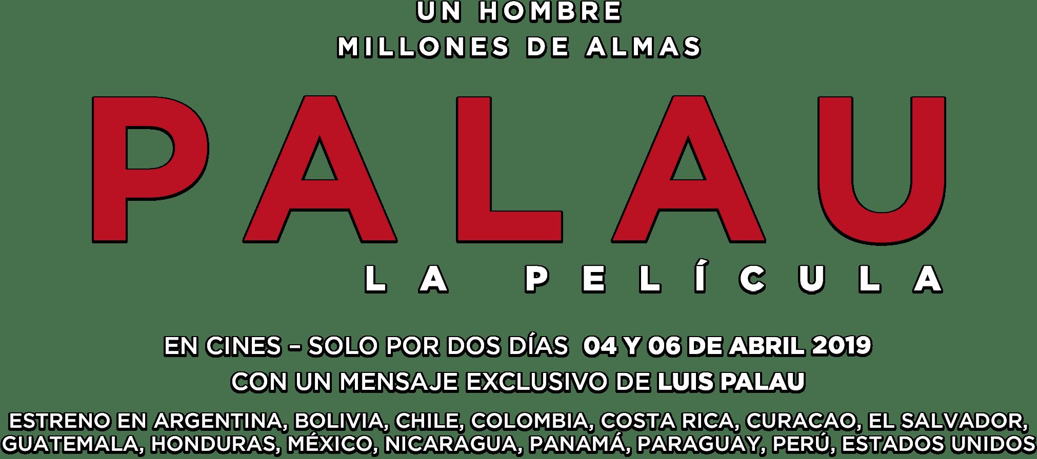 PALAU La Película: Sinopsis | Trafalgar Releasing