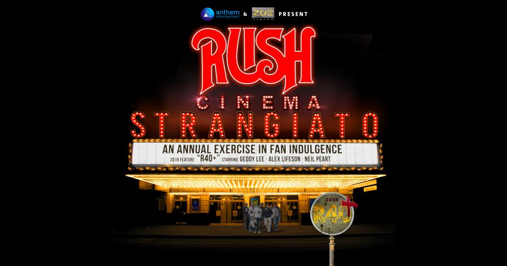 RUSH: Cinema Strangiato 2019: Get Tickets   Trafalgar Releasing