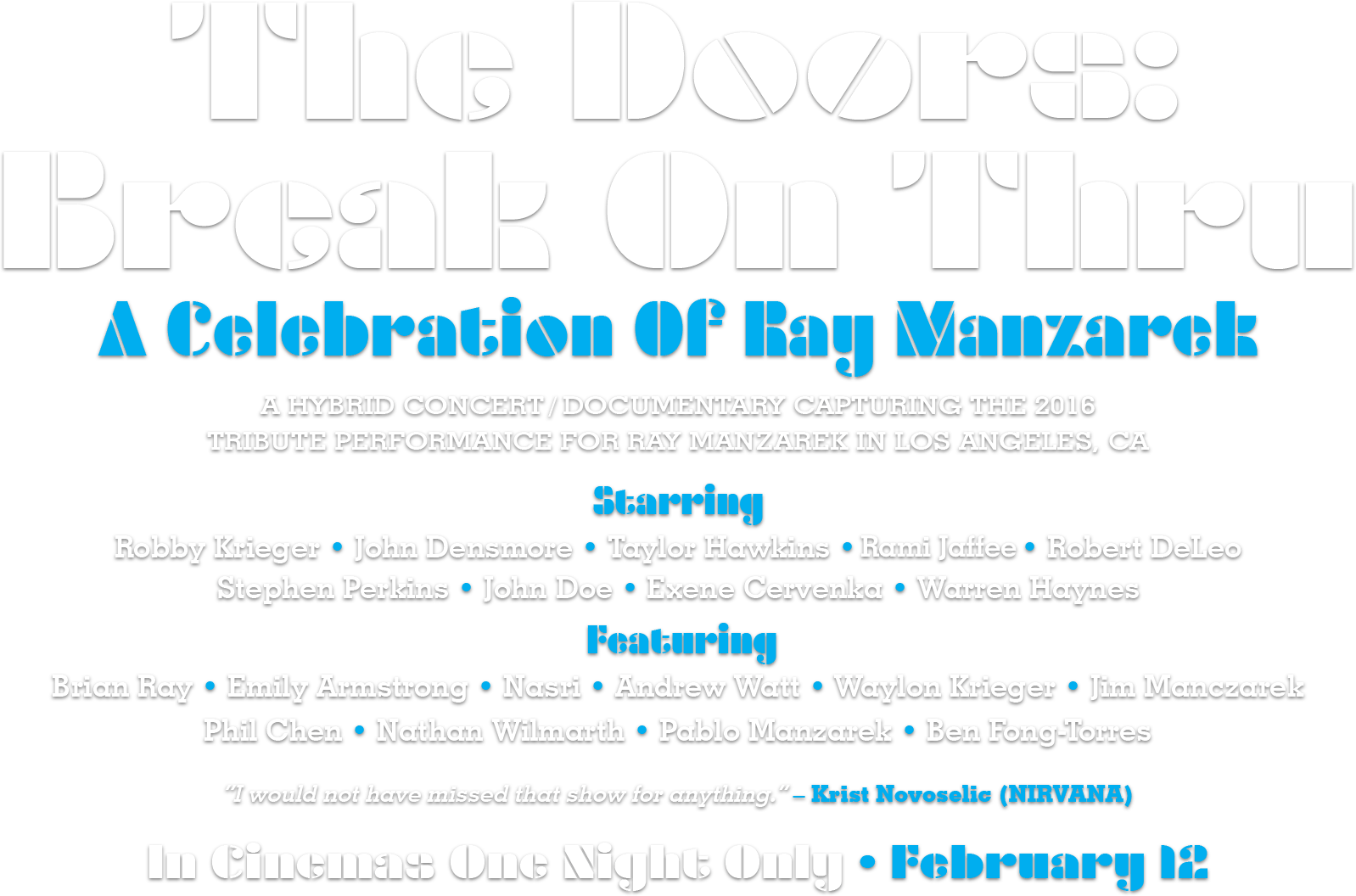 THE DOORS: BREAK ON THRU – A CELEBRATION OF RAY MANZAREK: Synopsis | Trafalgar Releasing
