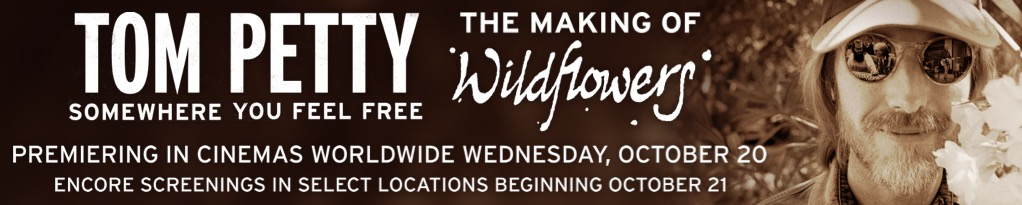 Poster image for Tom Petty, Somewhere You Feel Free: The Making of Wildflowers
