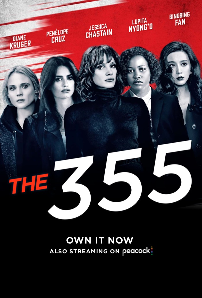 The 355 movie poster. Watch The 355 in theaters January 7, 2022