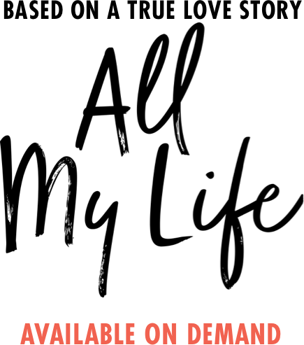 All My Life : %$SYNOPSIS% | Universal Pictures