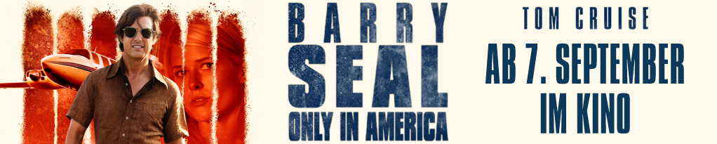 Barry Seal – Only in America