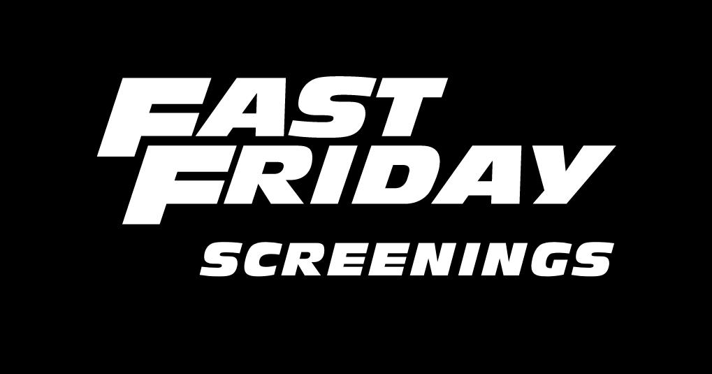 Fast Fridays | Free Fast & Furious Movie Screenings