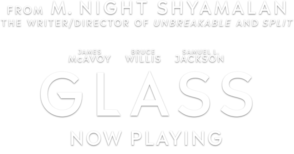 Glass (2019) - From M. Night Shyamalan