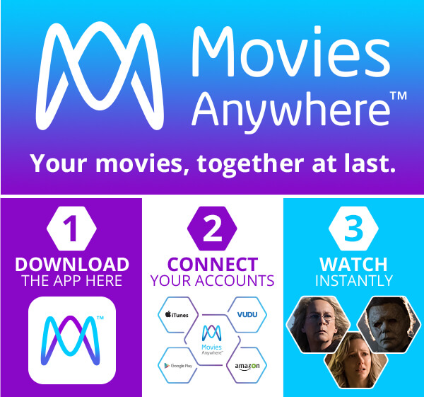 ADVERTISEMENT: Movies Anywhere. Your movies, together at last.