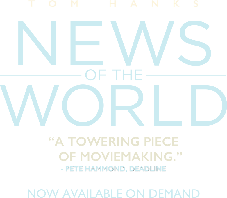 News of the World (2020 movie), starring Tom Hanks