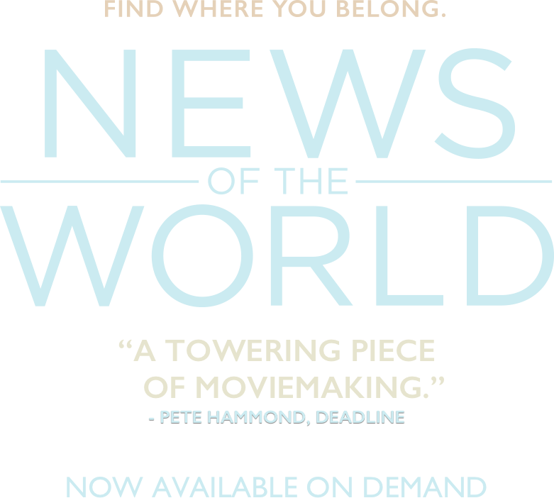 Find Out Where To Watch News of the World On Demand